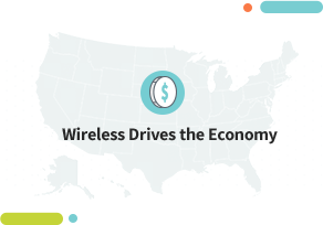 Image of United States with the text: Wireless Drives the Economy